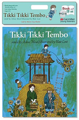 Tikki Tikki Tembo - Mosel, Arlene (Retold by), and Harden, Marcia Gay (Read by)