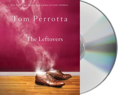 The Leftovers - Perrotta, Tom, and Boutsikaris, Dennis (Read by)