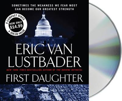First Daughter - Lustbader, Eric Van, and Ferrone, Richard (Read by)