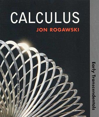 Calculus: Early Transcendentals - Rogawski, Jon