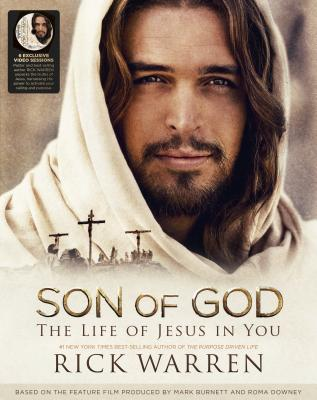 Son of God Bible Study Kit: The Life of Jesus in You - Warren, Rick