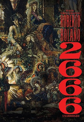 2666 - Bolano, Roberto, and Wimmer, Natasha, and To Be Announced (Read by)