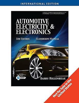 Today's Technician: Automotive Electricity and Electronics - Hollembeak, Barry A.