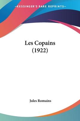 Les Copains (1922) - Romains, Jules