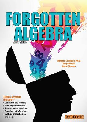 Forgotten Algebra - Bleau, Barbara Lee