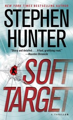 Soft Target - Hunter, Stephen