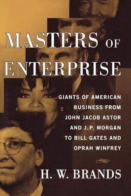 Masters of Enterprise - Brands, H W