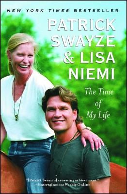 The Time of My Life - Swayze, Patrick, and Niemi, Lisa