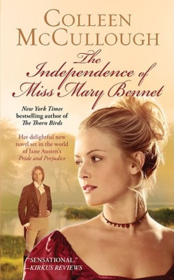 The Independence of Miss Mary Bennet - McCullough, Colleen