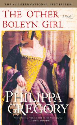 The Other Boleyn Girl - Gregory, Philippa