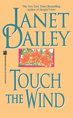 Touch the Wind - Dailey, Janet