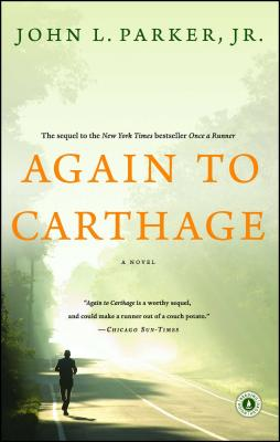 Again to Carthage - Parker, John L, Jr.