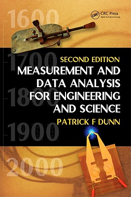 Measurement and Data Analysis for Engineering and Science - Dunn, Patrick F