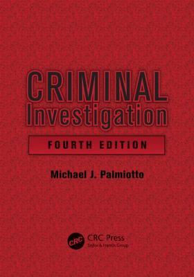 Criminal Investigation - Palmiotto, Michael J