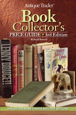 Antique Trader Book Collector's Price Guide - Russell, Richard, Che