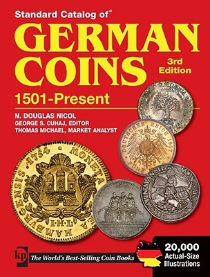Standard Catalog of German Coins: 1501 to Present - Cuhaj, George S.