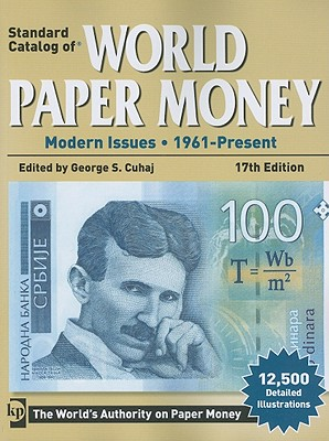 Standard Catalog of World Paper Money - Modern Issues: 1961-Present - Cuhaj, George S.