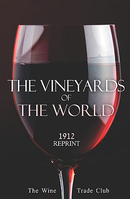 The Vineyards of the World 1912 Reprint - Brown, Ross
