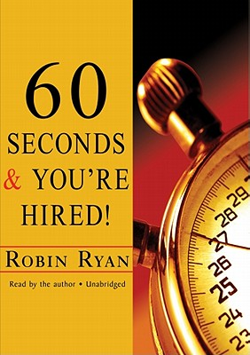 60 Seconds & You're Hired! - Ryan, Robin (Read by)
