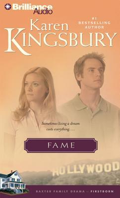 Fame - Kingsbury, Karen, and Burr, Sandra (Performed by)