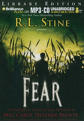 Fear: 13 Stories of Suspense and Horror - Cabot, Meg, and Brewer, Heather, and Allison, Jennifer