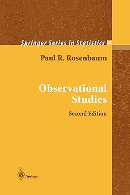 Observational Studies - Rosenbaum, Paul R.