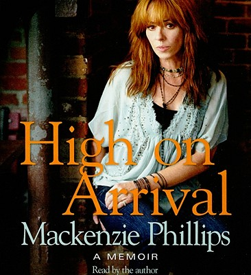 High on Arrival - Phillips, MacKenzie (Read by)