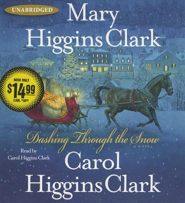 Dashing Through the Snow - Clark, Mary Higgins, and Clark, Carol Higgins (Read by)