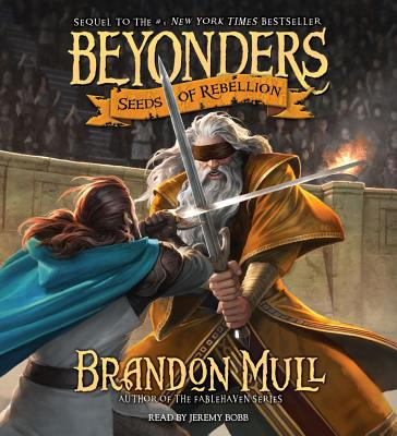 Seeds of Rebellion - Mull, Brandon, and Bobb, Jeremy (Read by)