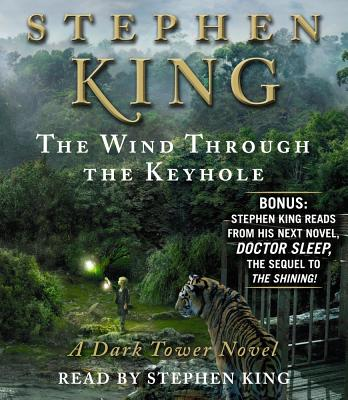 The Wind Through the Keyhole - King, Stephen (Read by)