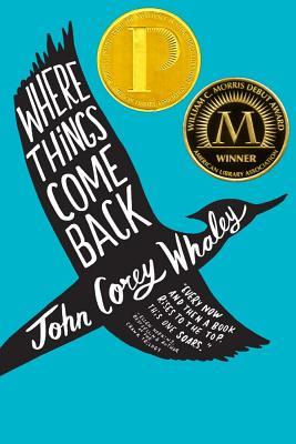 Where Things Come Back - Whaley, John Corey