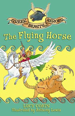 The Flying Horse - Coats, Lucy