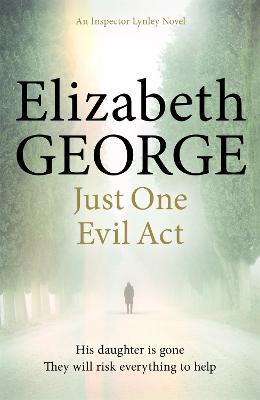 Just One Evil Act - George, Elizabeth