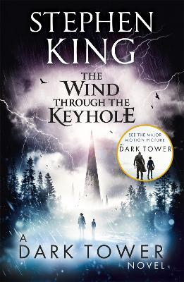 The Wind Through the Keyhole: A Dark Tower Novel - King, Stephen