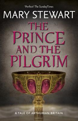 The Prince and the Pilgrim - Stewart, Mary
