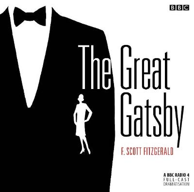 The Great Gatsby - Fitzgerald, F. Scott, and Full Cast (Read by)