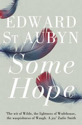 Some Hope - St. Aubyn, Edward