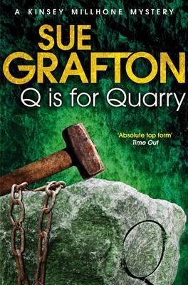 Q is for Quarry - Grafton, Sue
