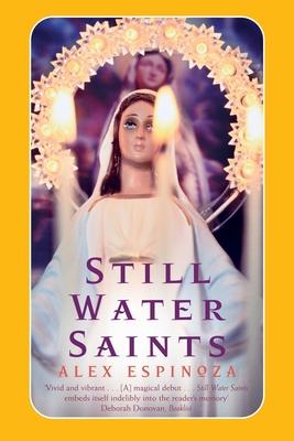 Still Water Saints - Espinoza, Alex