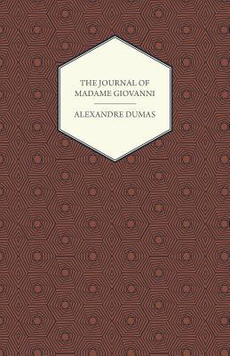 The Journal of Madame Giovanni - Dumas, Alexandre