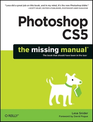 Photoshop CS5 - Snider, Lesa, and Pogue, David (Foreword by)