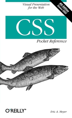 CSS Pocket Reference - Meyer, Eric A