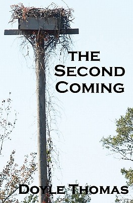 The Second Coming - Thomas, Doyle