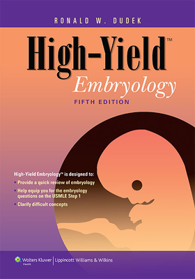 High-Yield Embryology - Dudek, Ronald