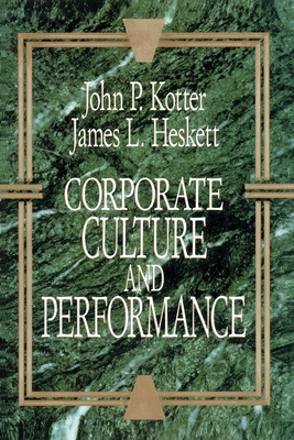 Corporate Culture and Performance - Kotter, John P