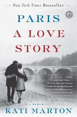 Paris: A Love Story - Marton, Kati