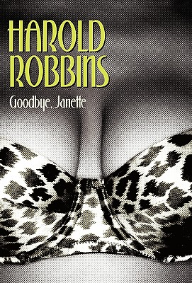 Goodbye, Janette - Robbins, Harold