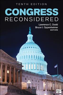 Congress Reconsidered - Dodd, Lawrence C (Editor), and Oppenheimer, Bruce I (Editor)
