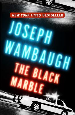 Black Marble - Wambaugh, Joseph