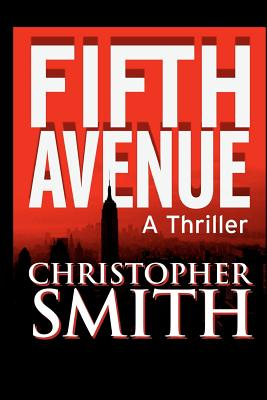 Fifth Avenue - Smith, Christopher, and Hunting, Constance (Editor)